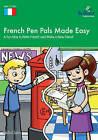 French Pen Pals Made Easy KS3: A Fun Way to Write French and Make a New Friend by Sinead Leleu (Paperback, 2010)
