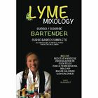 Lyme Mixology Curso by Mate Hernandez (Paperback / softback, 2015)