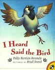 I Heard Said the Bird by Polly Berrien Berends (Paperback, 1998)