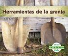 Herramientas De La Granja Tools on The Farm by Teddy Borth Library Binding Boo
