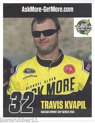2014 TRAVIS KVAPIL GO GREEN RACING #32 NASCAR SPRINT POSTCARD BLANK BACK