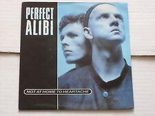 "Perfect Alibi: Not at Home to Heartache  7"" BRAND NEW VINYL EX SHOP"