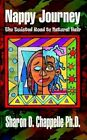 Nappy Journey The Twisted Road to Natural Hair Paperback – 7 Aug 2003