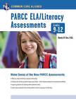 Common Core: PARCC ELA/Literacy Assessments, Grades 9-12 by MR Dennis Fare (Paperback / softback, 2013)