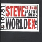 World Expansion by Steve Coleman & the Five Elements (Sax)/Steve Coleman (Sax) (CD, Jan-2002, Jazz Music Today)