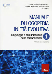 Manuale di logopedia in età evolutiva. Vol. 1