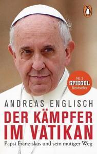 Der-Kaempfer-im-Vatikan-von-Andreas-Englisch-2017-Taschenbuch