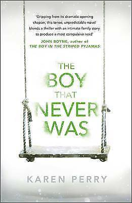 """""""VERY GOOD"""" The Boy That Never Was, Perry, Karen, Book"""