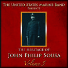 Heritage of J.P.Sousa Vol.5 von United States Marine Band (2012)