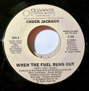 SOUL-promo-45-CHUCK-JACKSON-When-the-Fuel-Runs-Out-Good-Love-CHANNEL-C-103