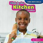 Math in the Kitchen: Fractions by Ian F Mahaney (Hardback, 2013)