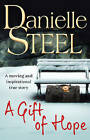 A Gift of Hope by Danielle Steel (Paperback, 2013)
