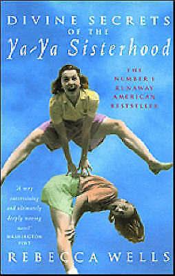 """""""AS NEW"""" Divine Secrets of the Ya-ya Sisterhood, Wells, Rebecca, Book"""