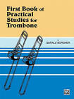 Practical Studies for Trombone, Bk 1 by Alfred Music (Paperback, 1985)