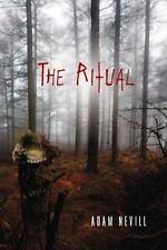 The Ritual by Adam Nevill (2012, Paperback)