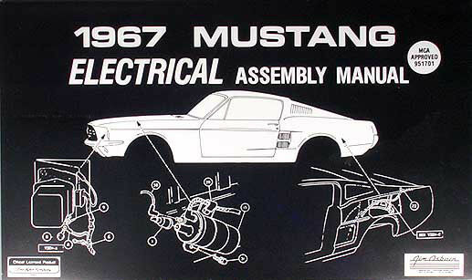 1967 Ford Mustang Electrical Assembly Manual Wiring ...