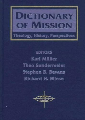 Dictionary of Mission: Theology, History, Perspectives (American Society of Miss