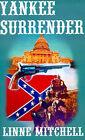 Yankee Surrender by Linne Mitchell (Paperback / softback, 2001)