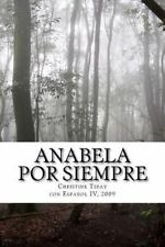 Anabela Por Siempre by christine Tiday (2012, Paperback, Large Type)