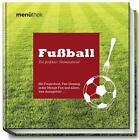 Menüthek: Fußball von Antje Rugullis (2015, Kunststoffeinband)