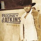 Honesty by Rodney Atkins (CD, Oct-2003, Curb)