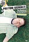 No Reason to Complain With Patton Oswalt DVD Region 1 097368880849