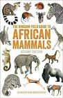 Field Guide to African Mammals by Jonathan Kingdon (Paperback, 2015)
