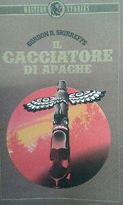 libro-western-034-Il-cacciatore-di-apache-034-di-Gordon-D-Shirreffs
