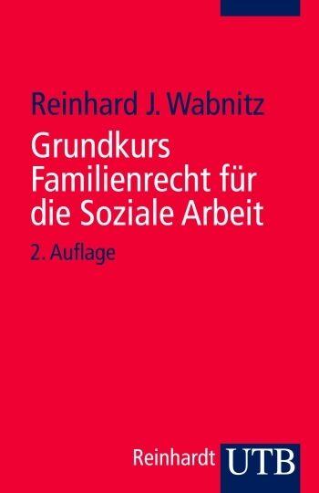 Grundkurs Familienrecht für die Soziale Arb