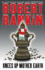 Knees Up Mother Earth by Robert Rankin (Paperback, 2004)