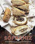Soframiz: Vibrant Middle Eastern Recipes from Sofra Bakery and Cafe by Maura Kilpatrick, Ana Sortun (Hardback, 2016)