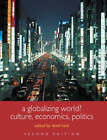 A Globalizing World?: Culture, Economics and Politics by Taylor & Francis Ltd (Paperback, 2004)