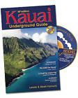 Kauai Underground Guide by Lenore W Horowitz, Mirah A Horowitz (Mixed media product, 2010)
