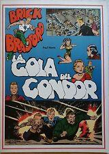 BRICK BRADFORD - LA GOLA DEL CONDOR collana gertie daily 108 comic art 1980