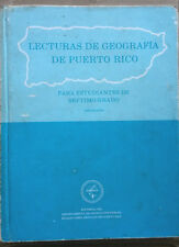 Lecturas de Geografia de Puerto Rico para estudiantes de 7mo grado
