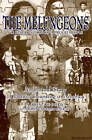 The Melungeons: Resurrection of a Proud People - Untold Story of Ethnic Cleansing in America by Robyn V. Kennedy, N.Brent Kennedy (Paperback, 1996)