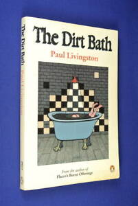 THE-DIRT-BATH-Paul-Livingston-BOOK-Rare-Novella-by-Flacco-DAAS-Member
