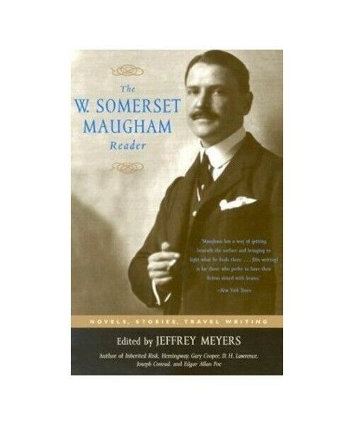 W. Somerset Maugham The W. Somerset Maugham Reader