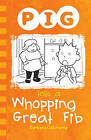 Pig Tells a Whopping Great Fib by Barbara Catchpole (Paperback, 2015)