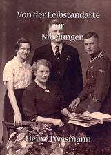 Von der Leibstandarte zur Nibelungen (Heinz Twesmann)