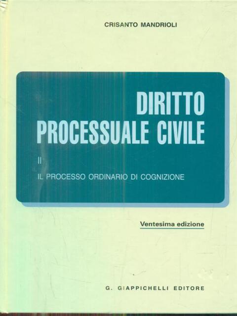 DIRITTO PROCESSUALE CIVILE II.  CRISANTO MANDRIOLI GIAPPICHELLI 2009