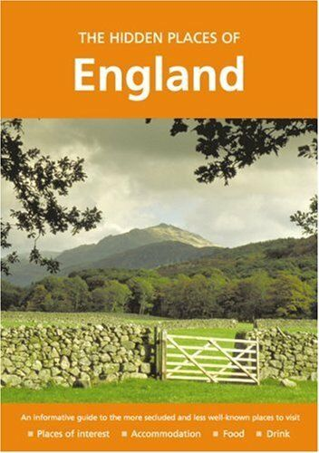 The Hidden Places of England (Hidden Places Travel Guides),Pet ,.9781904434122