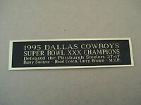 Dallas Cowboys Super Bowl 30 Nameplate For A Football Display Case 1.5 X 8