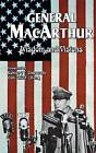 General MacArthur Wisdom and Visions by Douglas MacArthur (Paperback / softback, 2000)