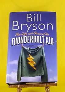 The-Life-and-Times-of-the-Thunderbolt-Kid-by-Bill-Bryson-used-HB-dust-jacket