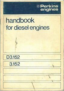 perkins d3 152 3 152 diesel engine operators manual with illustrated rh ebay com au perkins d3 152 manual perkins a3 152 manual