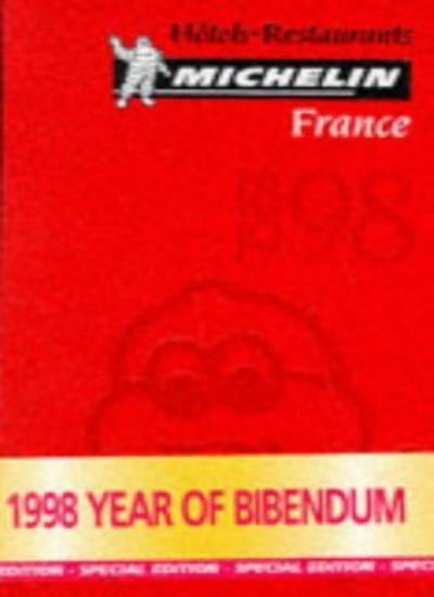 Michelin Red Guide 1998: France (Michelin Red Hotel & Restaurant Guides),Michel