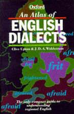 (Good)-An Atlas of English Dialects (Paperback)-Widdowson, J. D. A., Upton, Cliv