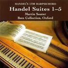 Handel Suites 1 - 5 Martin Souter Audio CD