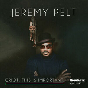 Jeremy Pelt - Griot: This Is Important! [New CD] Explicit
